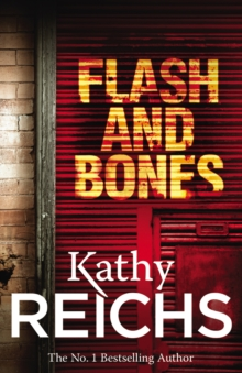 Flash and Bones : (Temperance Brennan 14), Paperback / softback Book