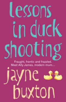 Lessons In Duck Shooting, Paperback Book