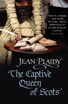 The Captive Queen of Scots : (Mary Stuart), Paperback / softback Book