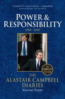 Diaries Volume Three Power and Responsibility, Paperback Book