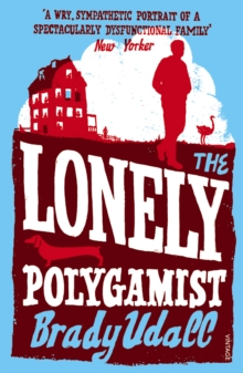 The Lonely Polygamist, Paperback / softback Book