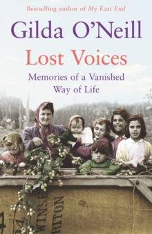 Lost Voices : Memories of a Vanished Way of Life, Paperback Book