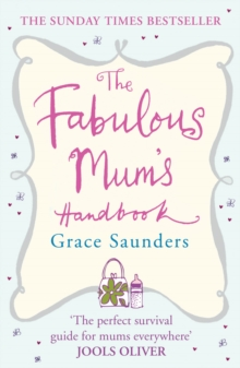 The Fabulous Mum's Handbook, Paperback Book