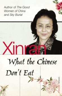 What the Chinese Don't Eat, Paperback Book
