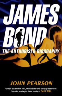 James Bond: The Authorised Biography, Paperback Book