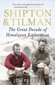 Shipton and Tilman, Paperback Book