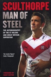Sculthorpe : Man of Steel, Paperback / softback Book