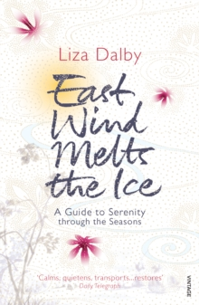 East Wind Melts the Ice, Paperback / softback Book