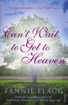 Can't Wait to Get to Heaven, Paperback Book