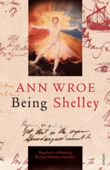 Being Shelley : The Poet's Search for Himself, Paperback / softback Book