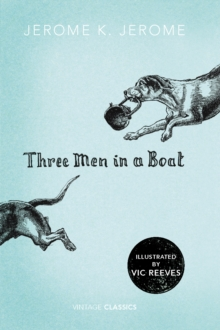 Three Men in a Boat, Hardback Book