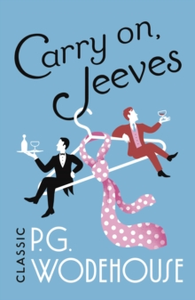 Carry On, Jeeves : (Jeeves & Wooster), Paperback / softback Book