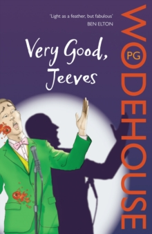Very Good, Jeeves : (Jeeves & Wooster), Paperback Book