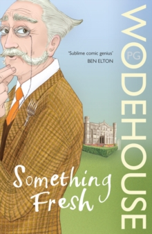 Something Fresh : (Blandings Castle), Paperback Book