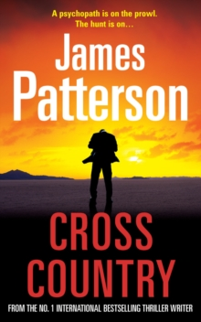 Cross Country : (Alex Cross 14), Paperback Book