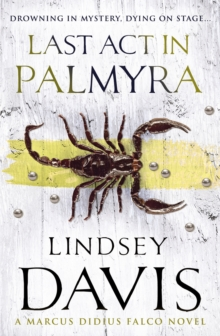Last Act In Palmyra : (Falco 6), Paperback Book