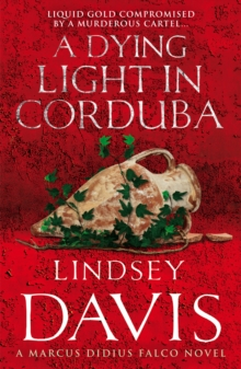 A Dying Light In Corduba : (Falco 8), Paperback Book