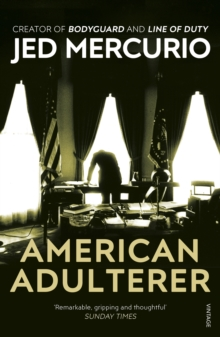 American Adulterer : From the creator of Line of Duty, Paperback / softback Book