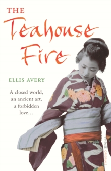 The Teahouse  Fire, Paperback Book