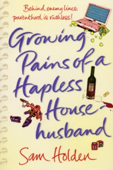 Growing Pains of a Hapless Househusband, Paperback Book