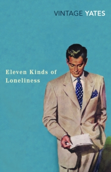 Eleven Kinds of Loneliness, Paperback Book