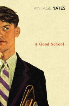A Good School, Paperback / softback Book