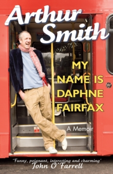 My Name is Daphne Fairfax : A Memoir, Paperback Book