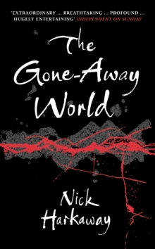 The Gone-away World, Paperback Book