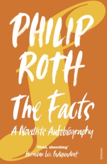 The Facts : A Novelist's Autobiography, Paperback / softback Book