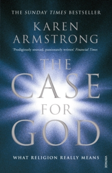 The Case for God : What Religion Really Means, Paperback Book