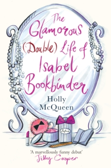 The Glamorous (double) Life of Isabel Bookbinder, Paperback Book