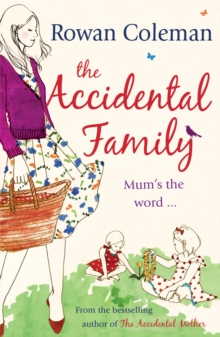 The Accidental Family, Paperback Book