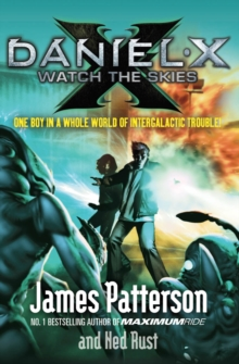Daniel X: Watch the Skies, Paperback / softback Book