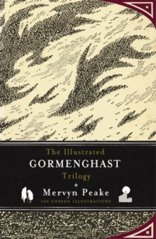 The Illustrated Gormenghast Trilogy, Hardback Book