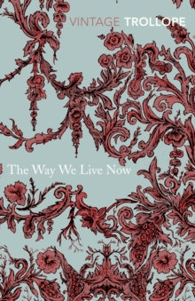 The Way We Live Now, Paperback Book