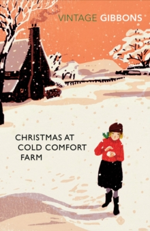 Christmas at Cold Comfort Farm, Paperback / softback Book