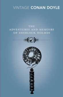 The Adventures and Memoirs of Sherlock Holmes, Paperback / softback Book