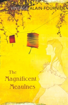 The Magnificent Meaulnes (Le Grand Meaulnes), Paperback Book
