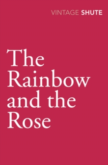 The Rainbow and the Rose, Paperback Book