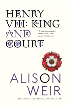 Henry VIII : King and Court, Paperback Book