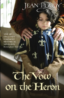 The Vow on the Heron : (Plantagenet Saga), Paperback Book