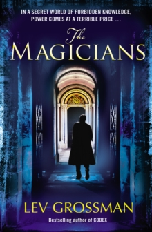 The Magicians : (Book 1), Paperback / softback Book