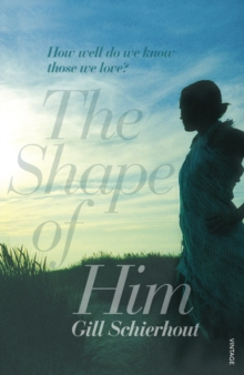 The Shape of Him, Paperback Book