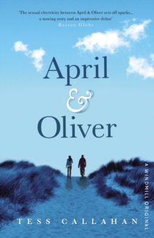 April & Oliver, Paperback / softback Book