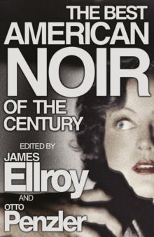 The Best American Noir of the Century, Paperback Book