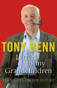 Letters To My Grandchildren, Paperback / softback Book
