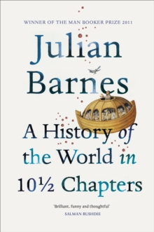 A History Of The World In 10 1/2 Chapters, Paperback / softback Book