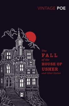The Fall of the House of Usher and Other Stories, Paperback / softback Book