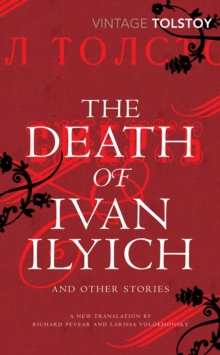The Death of Ivan Ilyich and Other Stories, Paperback Book