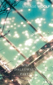 Mrs Dalloway's Party : A Short Story Sequence, Paperback / softback Book
